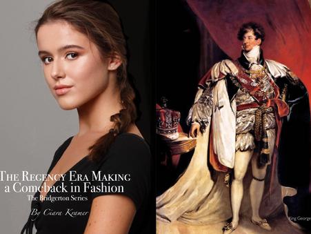 The Regency Era Making a Comeback in Fashion - The Bridgerton Series By Ciara Kramer