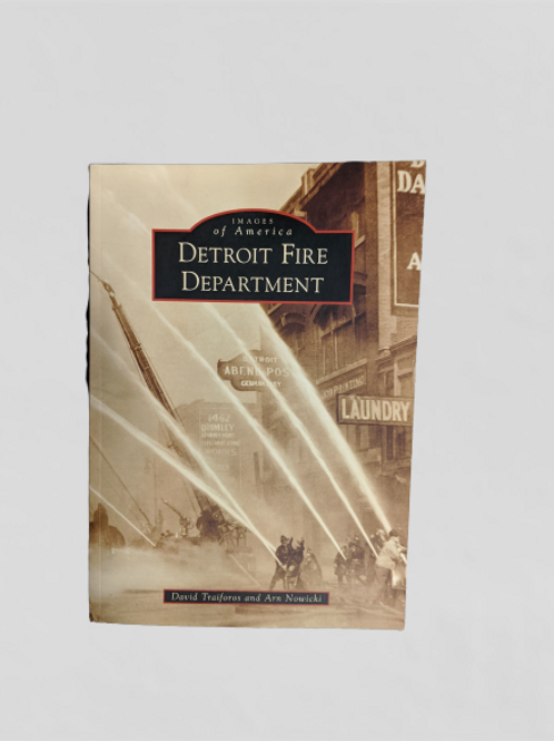 Images of America Detroit Fire Department book