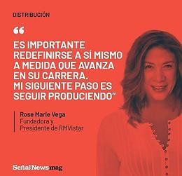 Rose Marie Vega, Fundadora y Presidente de RMVISTAR, en entrevista con Señal News.
