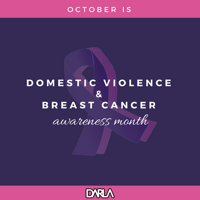 Domestiv Violence * Breast Cancer Awareness Month