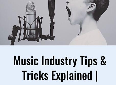 Music Industry Tips & Tricks Explained | Online