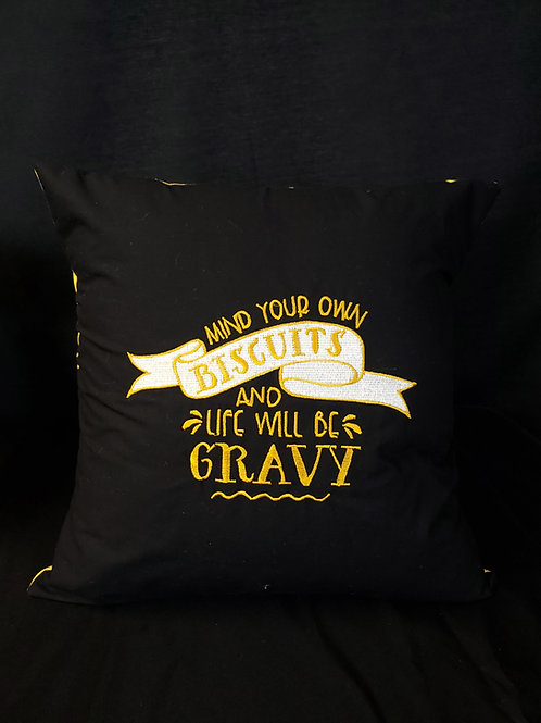 Mind Your Own Biscuits Pillow