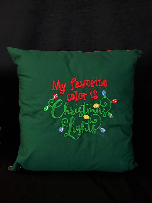 Favorite Color is Christmas Lights Pillow