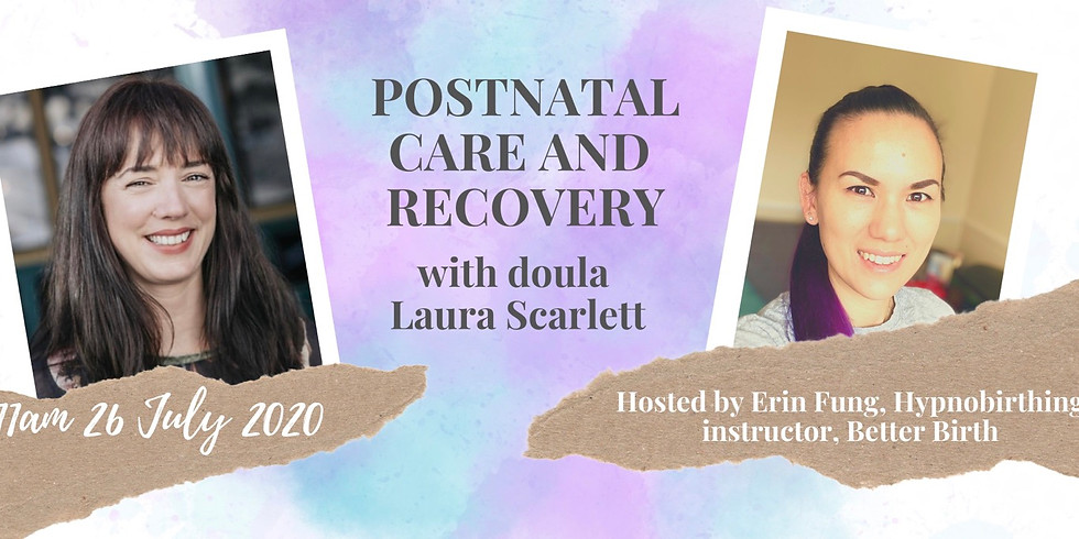 Postnatal care and recovery with Laura Scarlett
