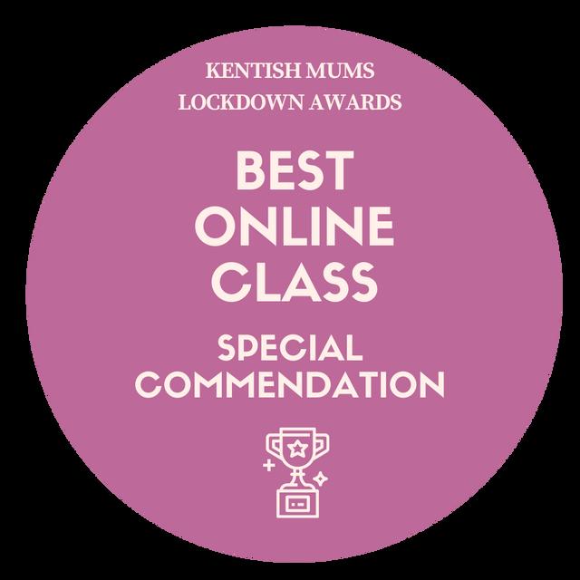 Special commendation - Best online class - Kent Mums awards 2020