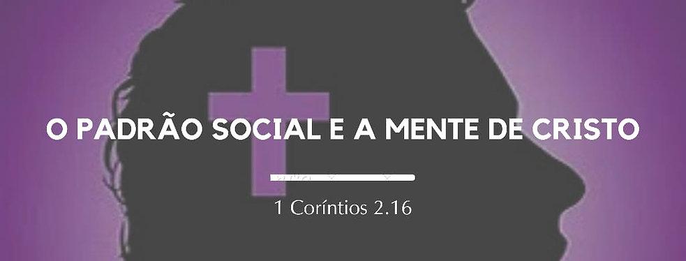 O padrão social e a mente de Cristo