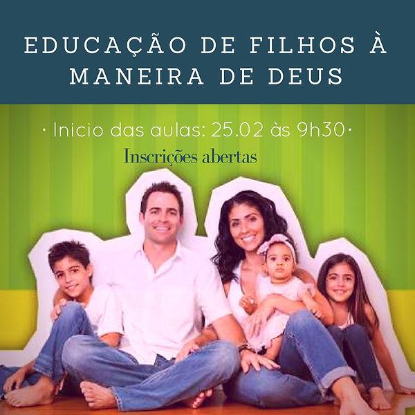 EDUCAÇÃO DE FILHOS A MANEIRA DE DEUS