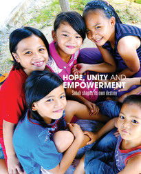 Hope, Unity and Empowerment: Sabah Shapes Its Own Destiny