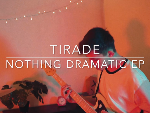 "Out today: Tirade ""Nothing Dramatic"" EP"