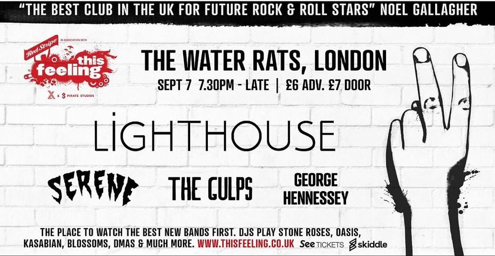 lighthouse playing the water rats in london on the 7th of september