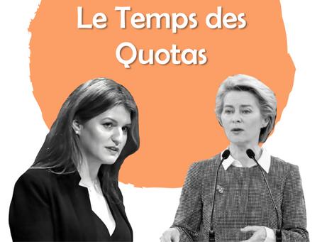 Le temps des quotas