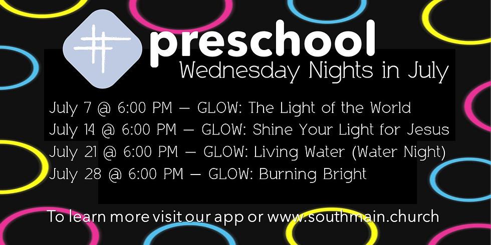 Preschool Wednesday Nights in July