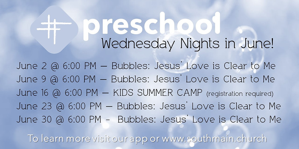 Preschool Wednesday Nights in June