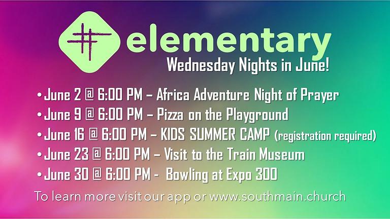 Elementary Wednesday Nights in June