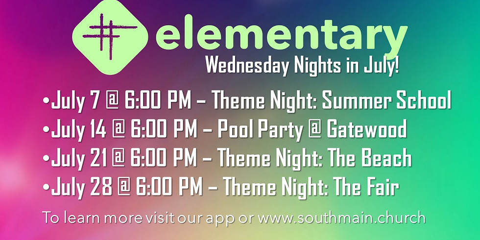 Elementary Wednesday Nights in July