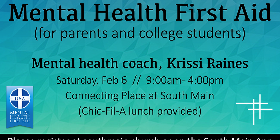 Mental Health First Aid for parents and college students