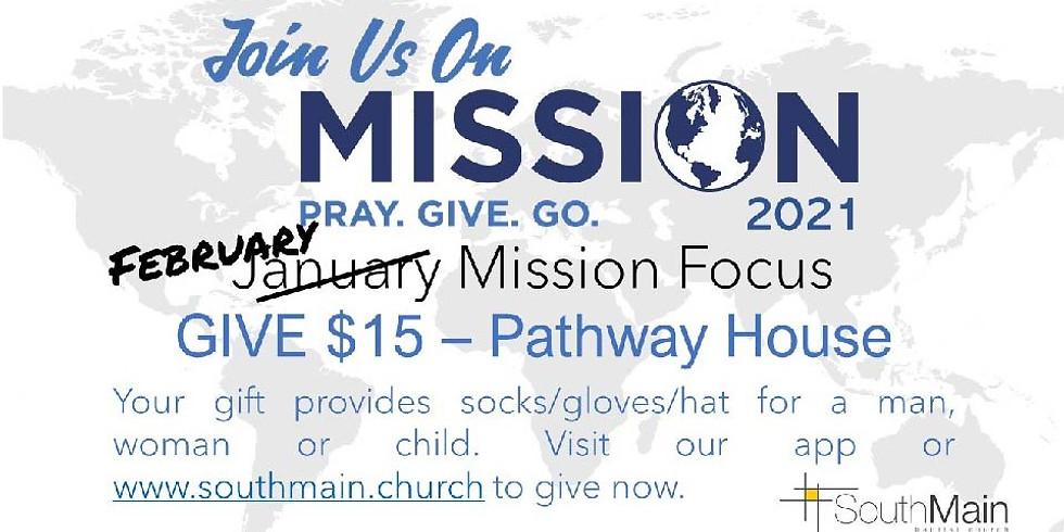 February Mission Focus