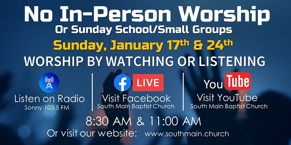 No In-Person Worship or Sunday School/Small Groups