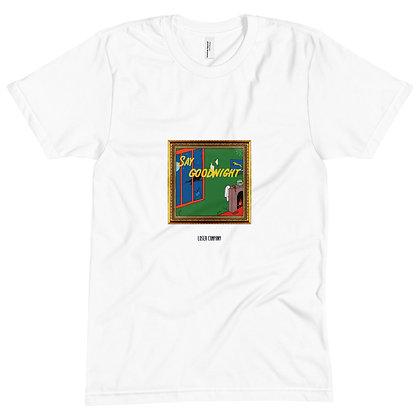 White Say Goodnight T-shirt