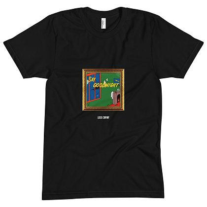 Black Say Goodnight T-shirt
