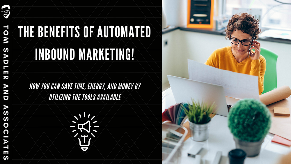 """Woman in yellow sweater looking at a piece of paper on the phone with the words """"The Benefits of Automated Inbound Marketing!"""" next to her"""