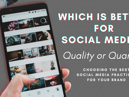 Is Quantity or Quality better for Social Media?