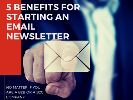 5 Benefits for Starting an Email Newsletter Campaign