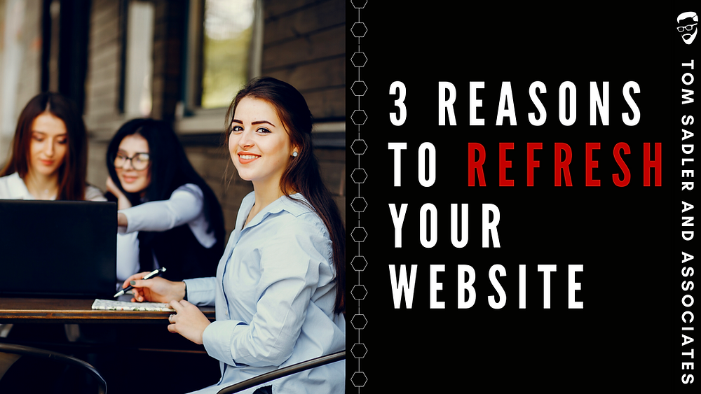 """Black background with white and red text that reads """"3 reasons to refresh your website"""" with girl in blue blouse on the left side."""