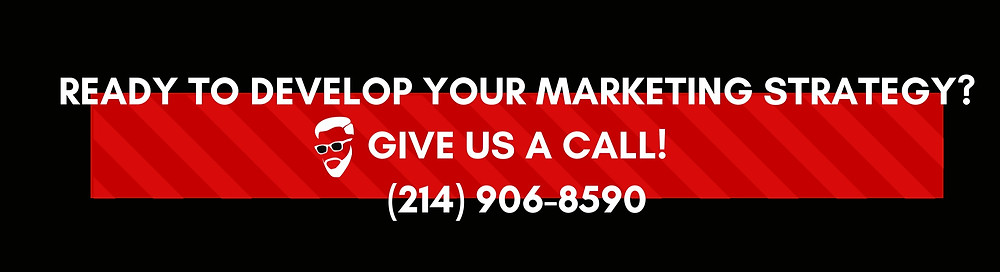 Ready to develop your digital marketing strategy? Give us a call!