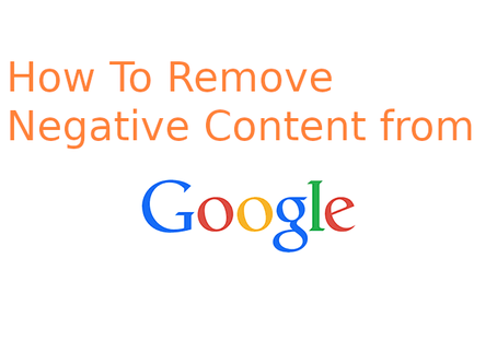 Remove negative content from google search