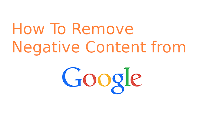 How to Remove negative content from Google search