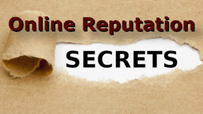 The Secrets to Managing your Online Reputation