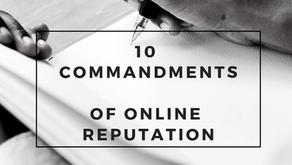 The 10 Commandments of Online Reputation Management