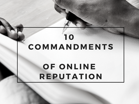The 10 Commandments of Online Reputation Management