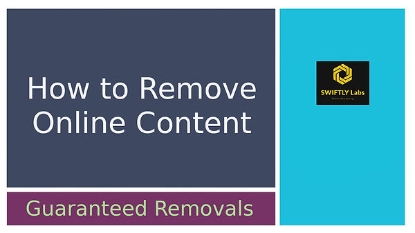 Online Content Guaranteed Removals