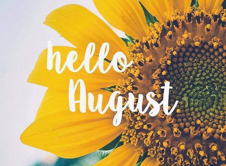 Welcome to August