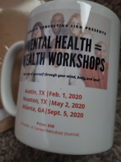 Mental Health=Wealth workshops Mugs