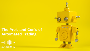 The pro's and con's of automated trading