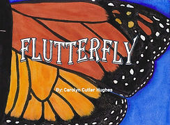 Flutterfly by Carolyn Cutler Hughes