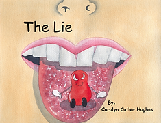 The Lie by Carolyn Cutler Hughes