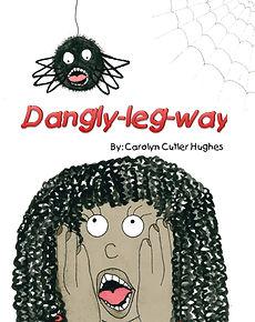 Dangly-leg-way by Carolyn Cutler Hughes