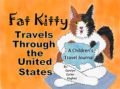 Fat Kitty Travels Through the United States by Carolyn Cutler Hughes