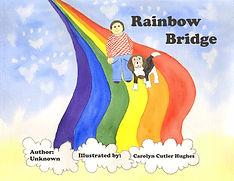Rainbow Bridge by Carolyn Cutler Hughes