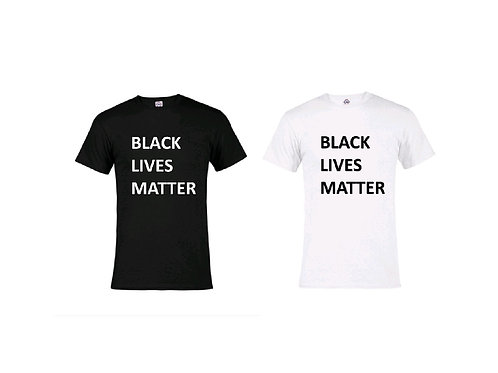 Black Lives Matter T- Shirt