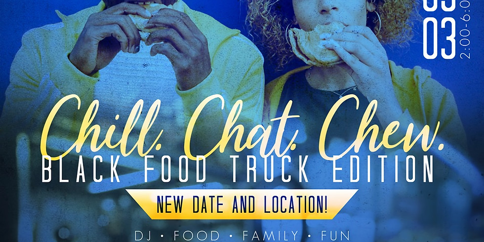 Chill.Chat.Chew: Black Food Truck Rodeo
