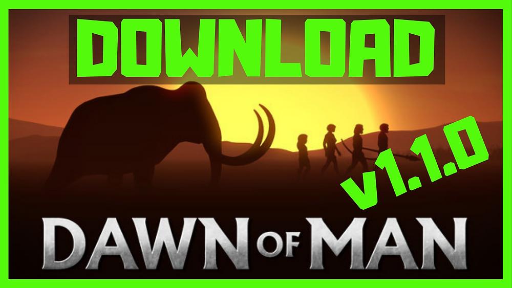 Dawn of man download free
