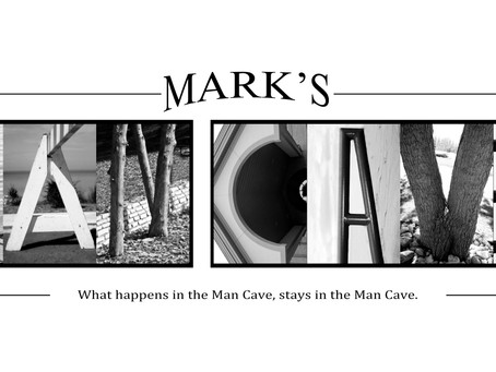 """Mark's Man Cave"" Letter Art"