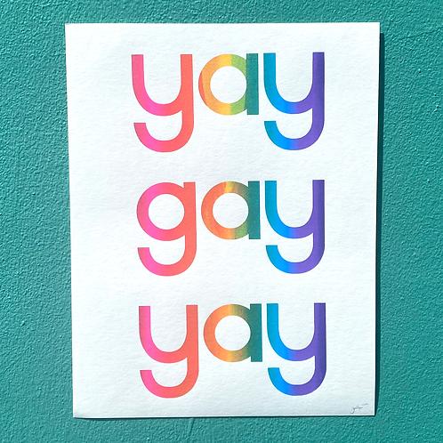 """""""Yay Gay Yay"""" 11x14 Screenprint by Jonathan Hanisits"""