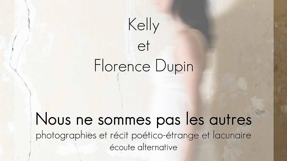 """expo photo-récit """"Nous ne sommes pas les autres"""" par Kelly et Florence Dupin"""