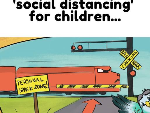 Social Distancing for Children